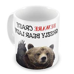 AUUOCC Beware Crazy Grizzly Bear Lady Funny Novelty Gift Mug